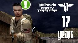 Happy 17th Birthday, Wolfenstein: Enemy Territory